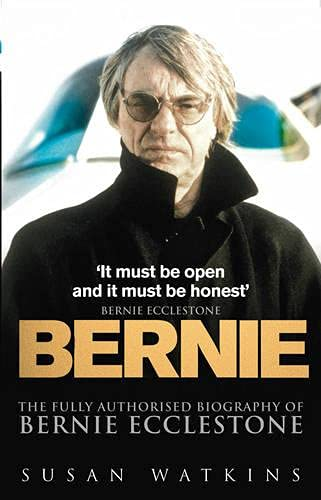 9780091894511: Bernie: The Fully Authorised Biography of Bernie Ecclestone