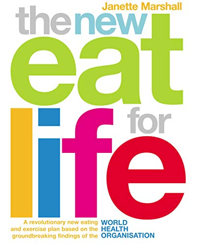 9780091894580: The New Eat for Life Diet: A Revolutionary New Eating Plan Based on the Groundbreaking Findings of the