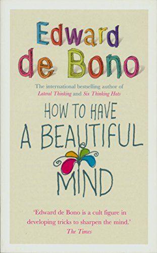 9780091894603: How to Have a Beautiful Mind