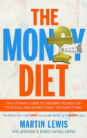 9780091894849: The Money Diet: Step-by-step Guide to Saving Money