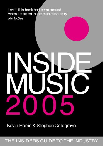 Inside Music 2005: The Insiders Guide to: Kevin Harris, Stephen