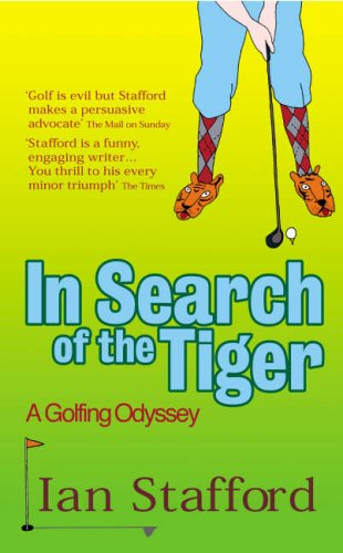 9780091895419: In Search Of The Tiger: A Golfing Odyssey