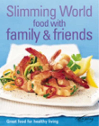 9780091896041: Slimming World: Food with Family & Friends