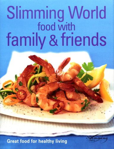 Slimming World Food With Family And Friends 9780091896041 Bwb