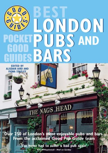 9780091896690: Pocket Good Guide: Best London Pubs and Bars (Pocket Good Guides)