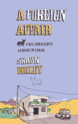 9780091896706: A Foreign Affair: Two Innocents Abroad in Spain