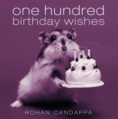 9780091896942: One Hundred Birthday Wishes