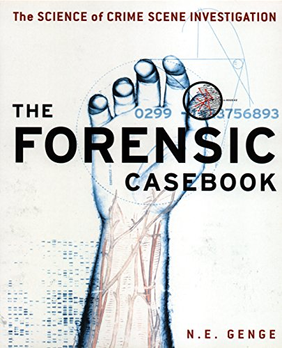 9780091897284: The Forensic Casebook: The Science of Crime Scene Investigation