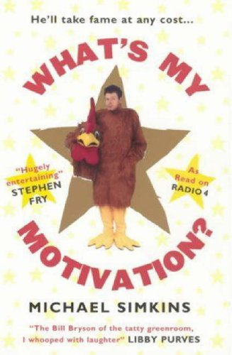 9780091897499: What's My Motivation?