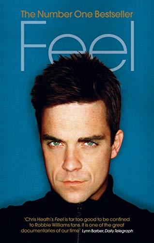 9780091897543: Feel: Robbie Williams