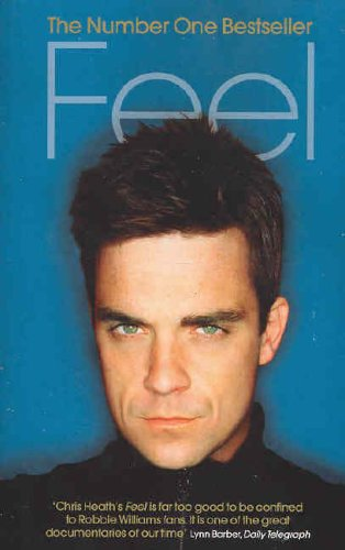 9780091897543: Feel: Robbie Williams