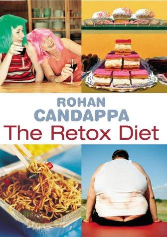 9780091897772: The Retox Diet