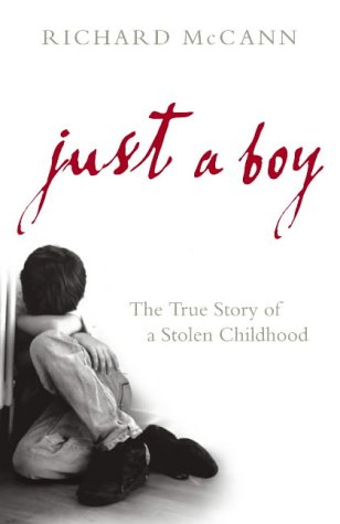 9780091898212: Just a Boy: The True Story of a Stolen Childhood