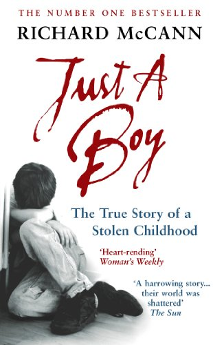 9780091898229: Just A Boy: The True Story Of A Stolen Childhood