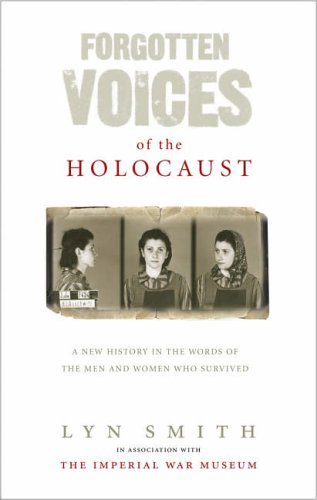 9780091898250: Forgotten Voices of The Holocaust