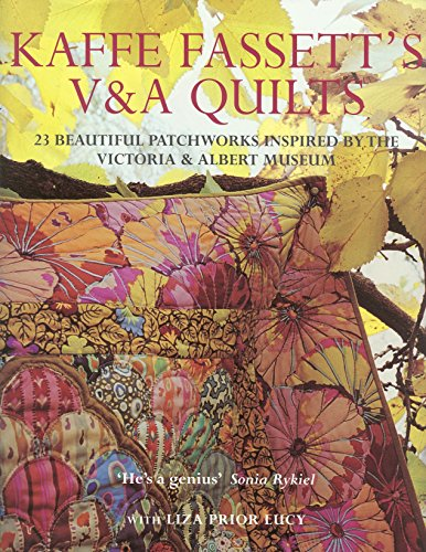 9780091898298: Kaffe Fassett's V & A Quilts: 23 Beautiful Patchworks Inspired by the Victoria & Albert Museum