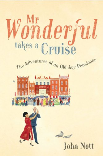 9780091898342: Mr Wonderful Takes a Cruise: The Adventures of an Old Age Pensioner