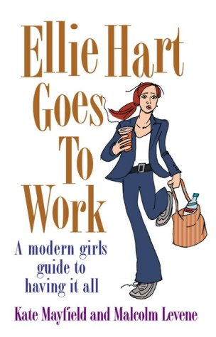 9780091898496: Ellie Hart Goes to Work