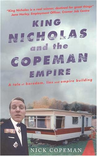 9780091899202: King Nicholas and the Copeman Empire