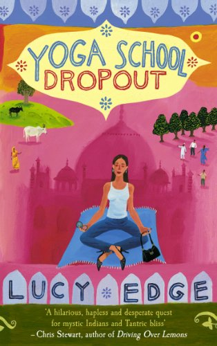 9780091899233: Yoga School Dropout