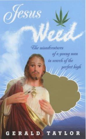 9780091899349: Jesus Weed