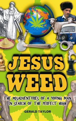 9780091899356: Jesus Weed: The misadventures of a young man in search of the perfect high