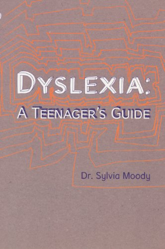 9780091900014: Dyslexia: A Teenager's Guide