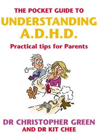 9780091900052: The Pocket Guide to Understanding A.D.H.D.: Practical Tips for Parents
