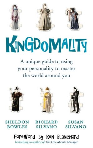 9780091900083: Kingdomality: A Unique Guide to Using Your Personality to Master the World Around You