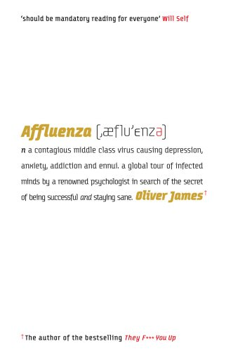 9780091900106: Affluenza