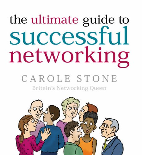 9780091900250: The Ultimate Guide To Successful Networking