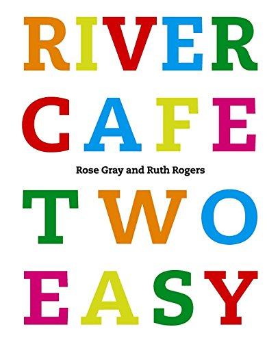 9780091900328: River Cafe Two Easy