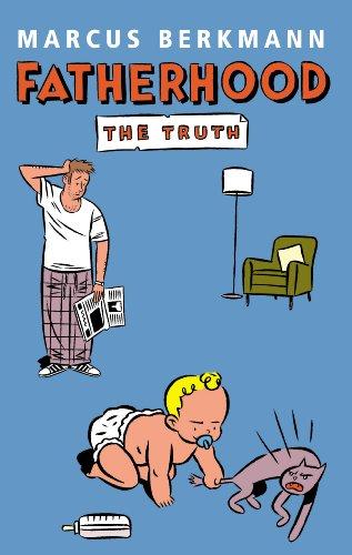9780091900632: Fatherhood: The Truth
