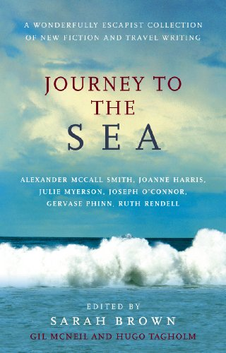 9780091900694: Journey To The Sea: A Wonderfully Escapist Collection of New Fiction and Travel Writing