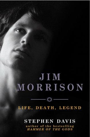 9780091900717: Jim Morrison: Life, Death, Legend