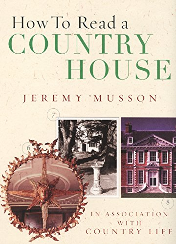 9780091900762: How To Read A Country House