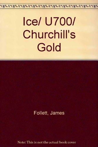9780091901363: Ice/U700/Churchills Gold