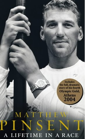 A LIFETIME IN A RACE (SIGNED COPY): PINSENT, Matthew