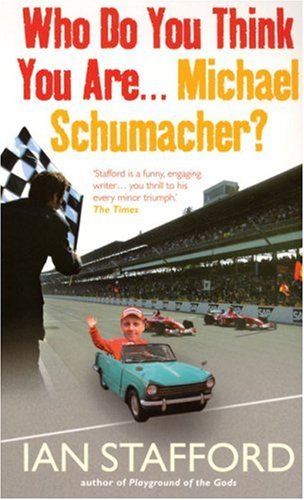 9780091901608: Who Do You Think You Are . . . Michael Schumacher?