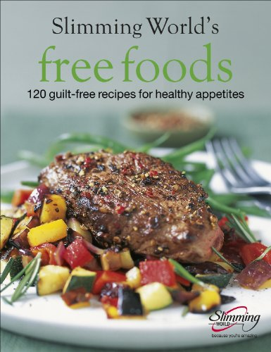 9780091901653: Free Foods: Guilt-free Food for Healthy Appetites