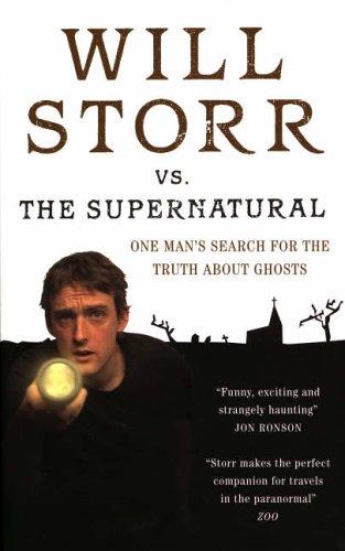 9780091901738: Will Storr Versus the Supernatural
