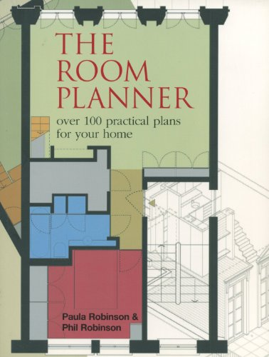 The Room Planner: Over 100 Practical Plans for your Home: Paula Robinson