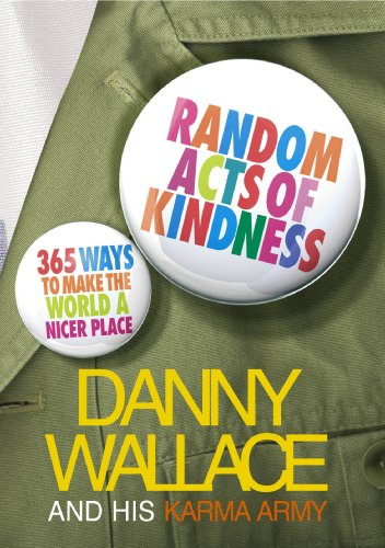 9780091901752: Random Acts Of Kindness: 365 Ways to Make the World a Nicer Place