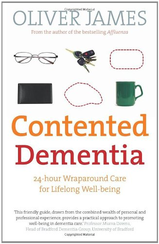 9780091901806: Contented Dementia: 24-hour Wraparound Care for Lifelong Well-being