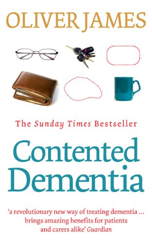 9780091901813: Contented Dementia: A Revolutionary New Way of Treating Dementia : 24-hour Wraparound Care for Lifelong Well-being