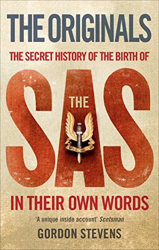 9780091901820: The Originals: The Secret History of the Birth of the SAS: In Their Own Words