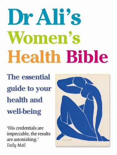 9780091902438: Dr Ali's Women's Health Bible: The Essential Guide to Your Health and Well-being