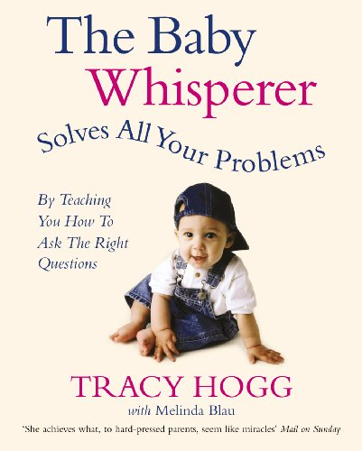 Baby Whisperer Solves All Your Problems: Tracy Hogg