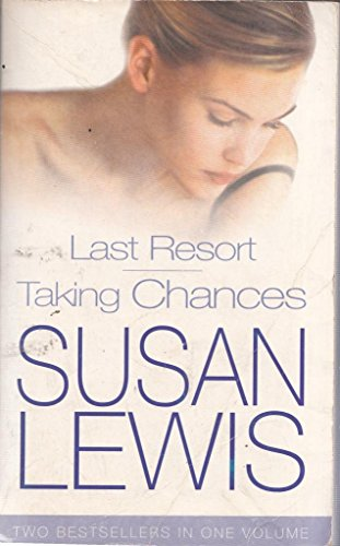 Last Resort / Taking Chances (0091902932) by SUSAN LEWIS