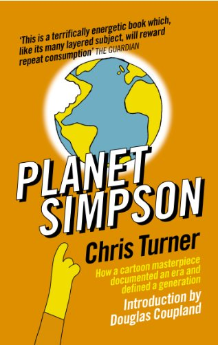 9780091903367: Planet Simpson: How a cartoon masterpiece documented an era and defined a generation